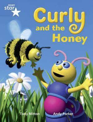 Rigby Star Guided Year 1/P2 Blue Level: Curly and the Honey (6 Pack) Framework Edition