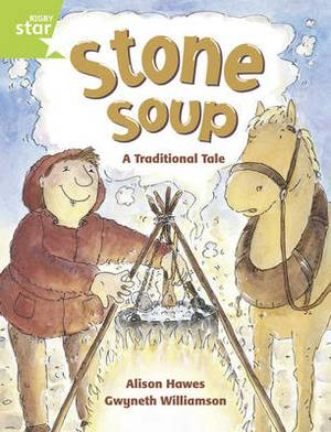 Rigby Star Guided 1/P2 Green Level: Stone Soup (6 Pack) Framework Edition