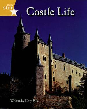 Clinker Castle Yellow Level Non-fiction: Castle Life Pack of 3: Star Adventures