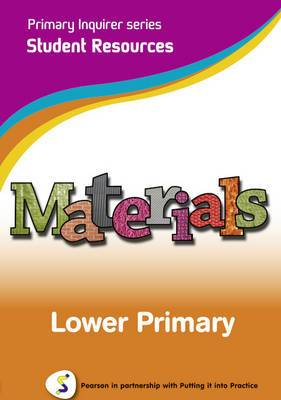 Materials: Pearson in Partnership With Putting it into Practice: Lower Primary Student