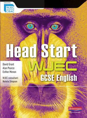 Head Start WJEC GCSE English Student Book: Head Start English Edexcel SB