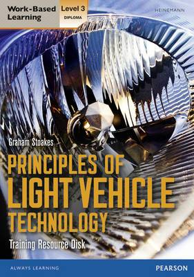 Level 3 Diploma Principles Light Vehicle Technology Training Resource Disk