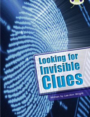 Looking for Invisible Clues: BC NF Lime B/3C Looking for Invisible Clues NF Lime B/3c