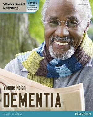 Health and Social Care: Dementia (QCF): Level 3 : Candidate Handbook