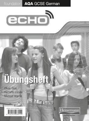 Echo AQA German GCSE Foundation Single Workbook