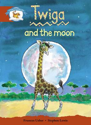 Literacy Edition Storyworlds Stage 7, Animal World, Twiga and the Moon 6 Pack
