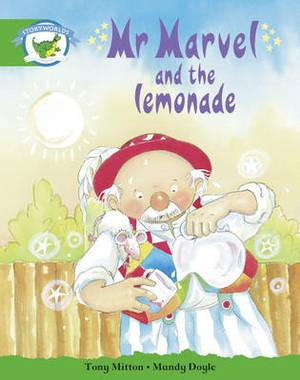 Literacy Edition Storyworlds Edition 3: Mr Marvel and the Lemonade