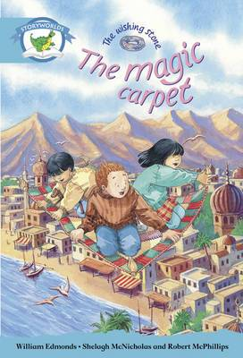 Literacy Edition Storyworlds Stage 9, Fantasy World, the Magic Carpet