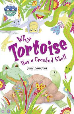 Storyworlds Bridges Stage 10 Why Tortoise Has a Cracked Shell (Single)