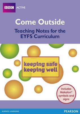 Safe and Well Come Outside EYFS Teachers Pack