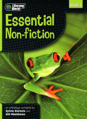 Literacy World Stage 3 Non Fiction: New Edition Anthology