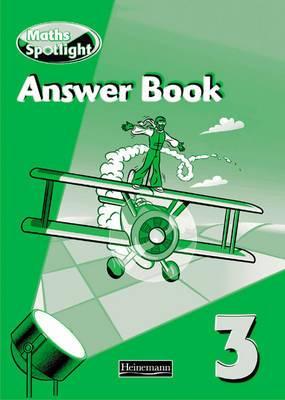 Maths Spotlight 3 Answer Book