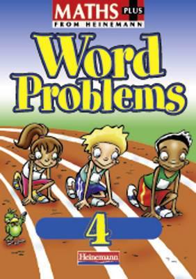 Maths Plus: Word Problems 4 - Pupil Book
