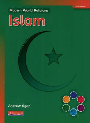 Modern World Religions: Islam Pupil Book Core