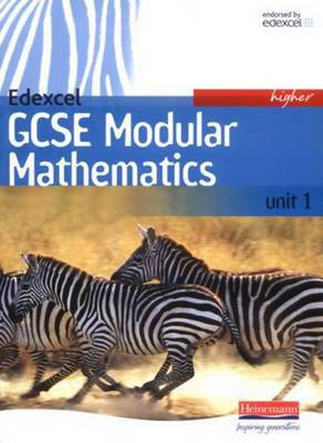 Edexcel GCSE Modular Mathematics Higher Unit 1