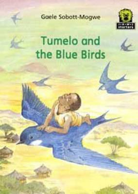 Tumelo and the Blue Birds