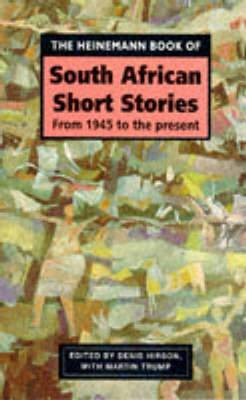 The Heinemann Book of South African Short Stories