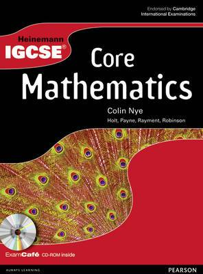 Heinemann IGCSE Core Mathematics Student Book with Exam Cafe CD