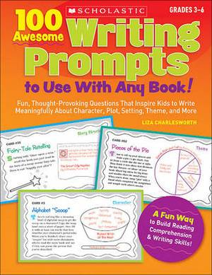 100 Awesome Writing Prompts: To Use With Any Book!