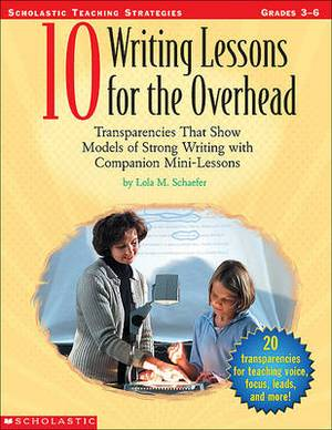 10 Writing Lessons for the Overhead