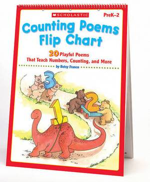 Counting Poems Flip Chart: 20 Playful Poems That Teach Numbers, Counting, and More