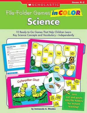 Science, Grades K-2: 10 Ready-To-Go Games That Help Children Learn Key Science Concepts and Vocabulary--Independently!