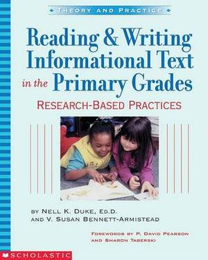 Reading & Writing Informational Text in the Primary Grades