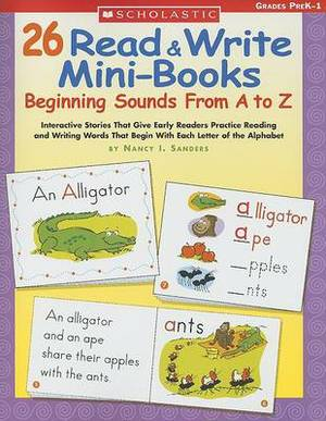 26 Read & Write Mini-Books  : Beginning Sounds from A to Z