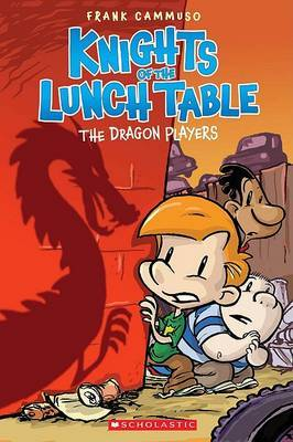The Dragon Players (Knights of the Lunch Table #2)