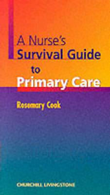 A Nurse's Survival Guide to Primary Care