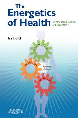The Energetics of Health: A Naturopathic Assessment