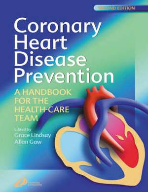 Coronary Heart Disease Prevention, Second Edition