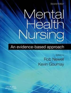 Mental Health Nursing: An Evidence Based Approach
