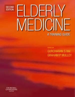 Elderly Medicine: A Training Guide