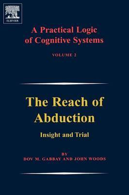 Practical Logic of Cognitive Systems, Volume 2