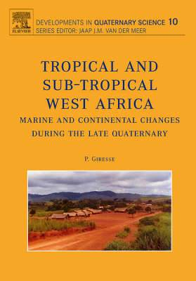 Tropical West Africa - Marine and Continental Changes During the Late Quaternary, Volume 10