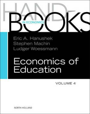 Handbook of the Economics of Education Volume 4