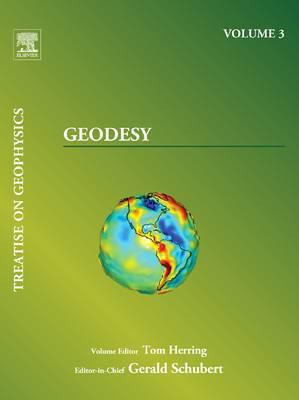 Treatise on Geophysics, Volume 3: Geodesy