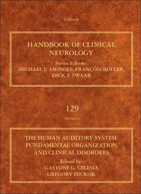 The Human Auditory System: Fundamental Organization and Clinicaldisorder