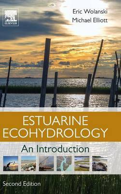Estuarine Ecohydrology: An Introduction