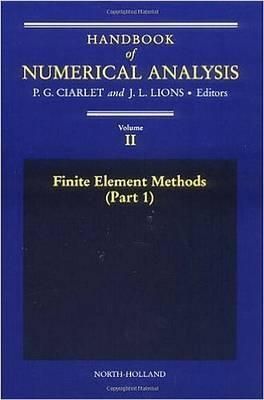 Finite Element Methods: Volume 2: Part 1