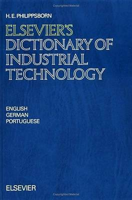 Elsevier's Dictionary of Industrial Technology: In English, German and Portuguese