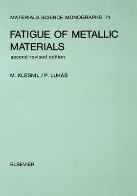 Fatigue of Metallic Materials: Volume 71
