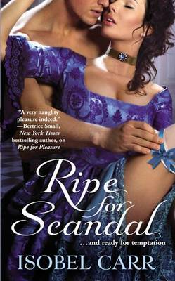 Ripe For Scandal: Number 2 in series