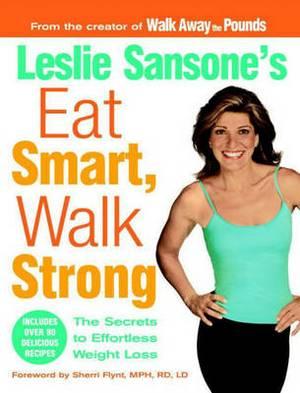 Eat Smart Walk Strong