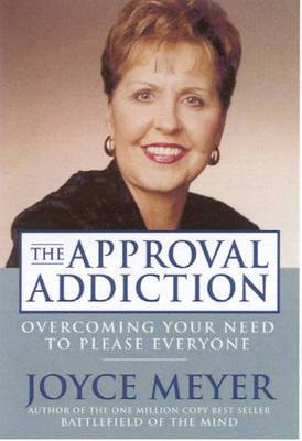 The Approval Addiction