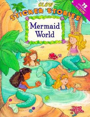 Mermaid World: Glow Sticker St