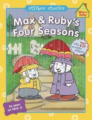 Max & Ruby's Four Seasons