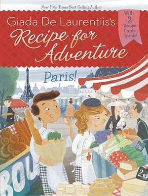 Recipe for Adventure: Paris!