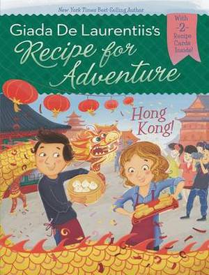 Recipe for Adventure: Hong Kong!